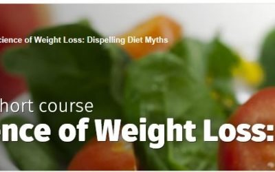 Open online course short course: The Science of Weight Loss: Dispelling Diet Myths